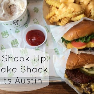 All Shook Up: Shake Shack Hits Austin